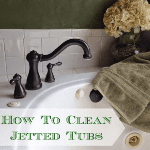 How To Clean Jetted Tubs