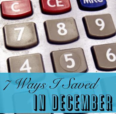 7 Ways I Saved Money in December