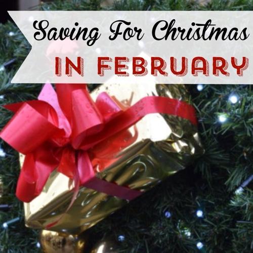 Saving-for-Christmas-in-February.jpg