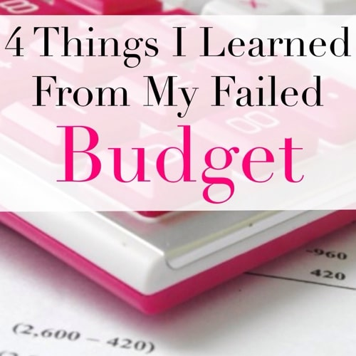 4 Things I Learned From My Failed Budget