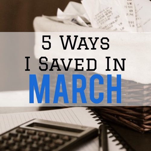 Ways-I-Saved-In-March.jpg
