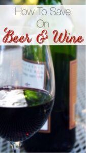 How To Save On Beer and Wine