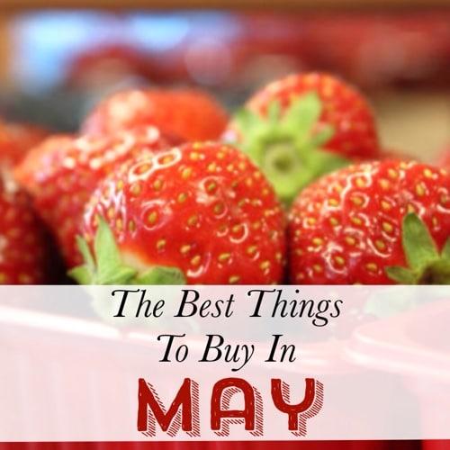 The Best Things To Buy In May