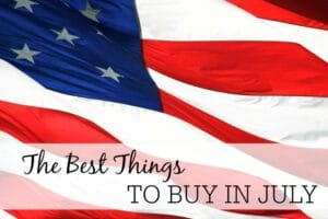 The Best Things To Buy In July