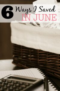 6 Ways I Saved In June
