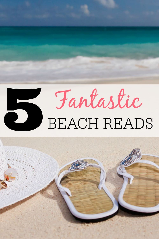 5 Fantastic Beach Reads