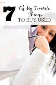 7 Of My Favorite Things To Buy Used