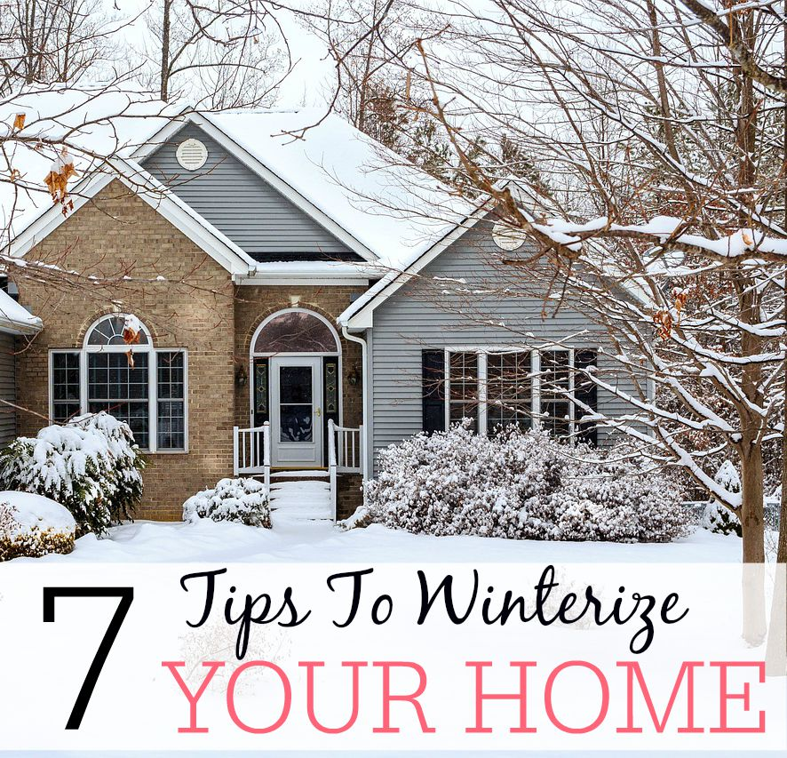 7 Tips To Winterize Your Home