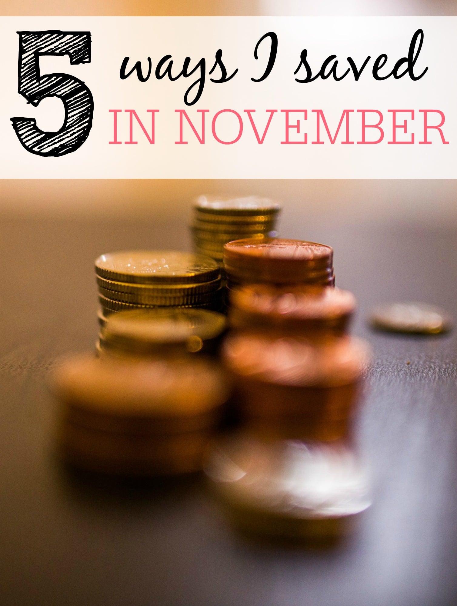 5 Ways I Saved In November