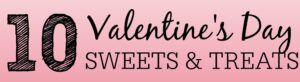 10 Valentine's Day Sweets and Treats