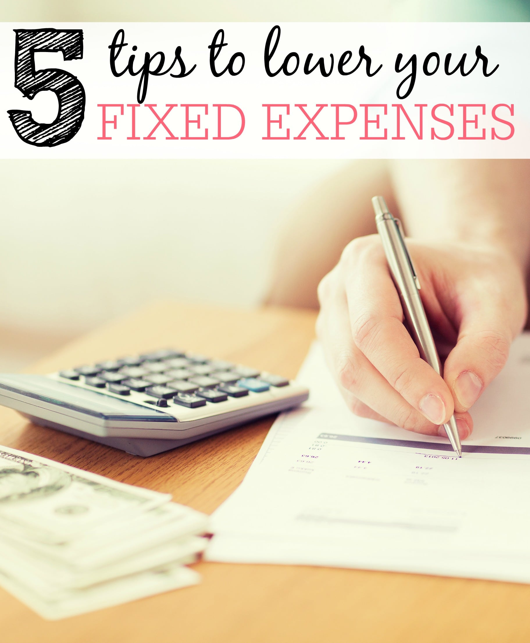 5 Tips to Lower Your Fixed Expenses