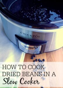 How To Cook Dried Beans In A Slow Cooker