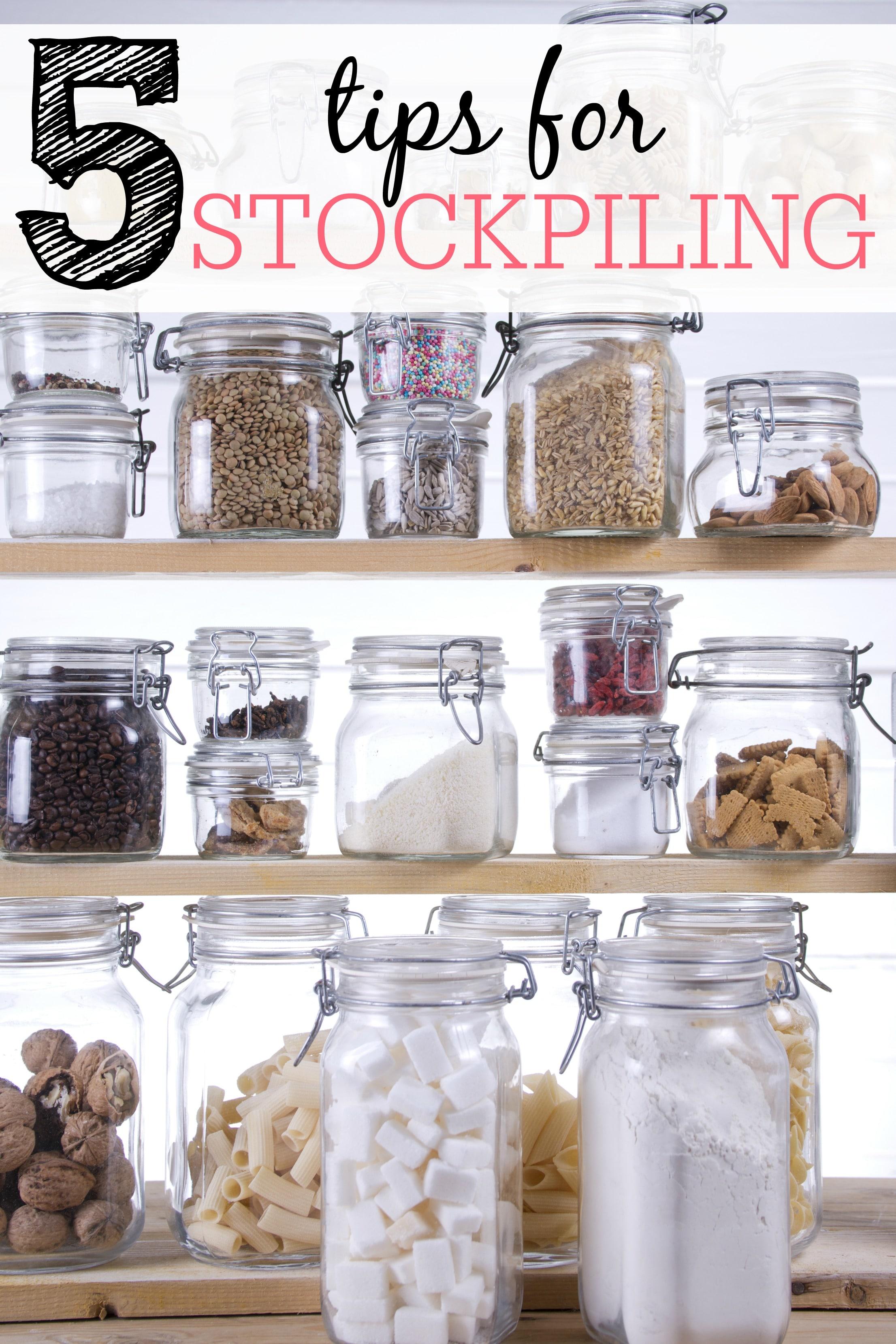 5 Tips for Stockpiling