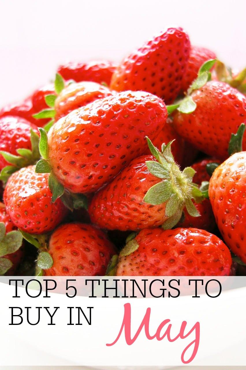top 5 things to buy in may