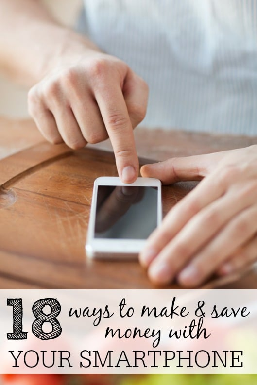 ways to make and save money with your smartphone