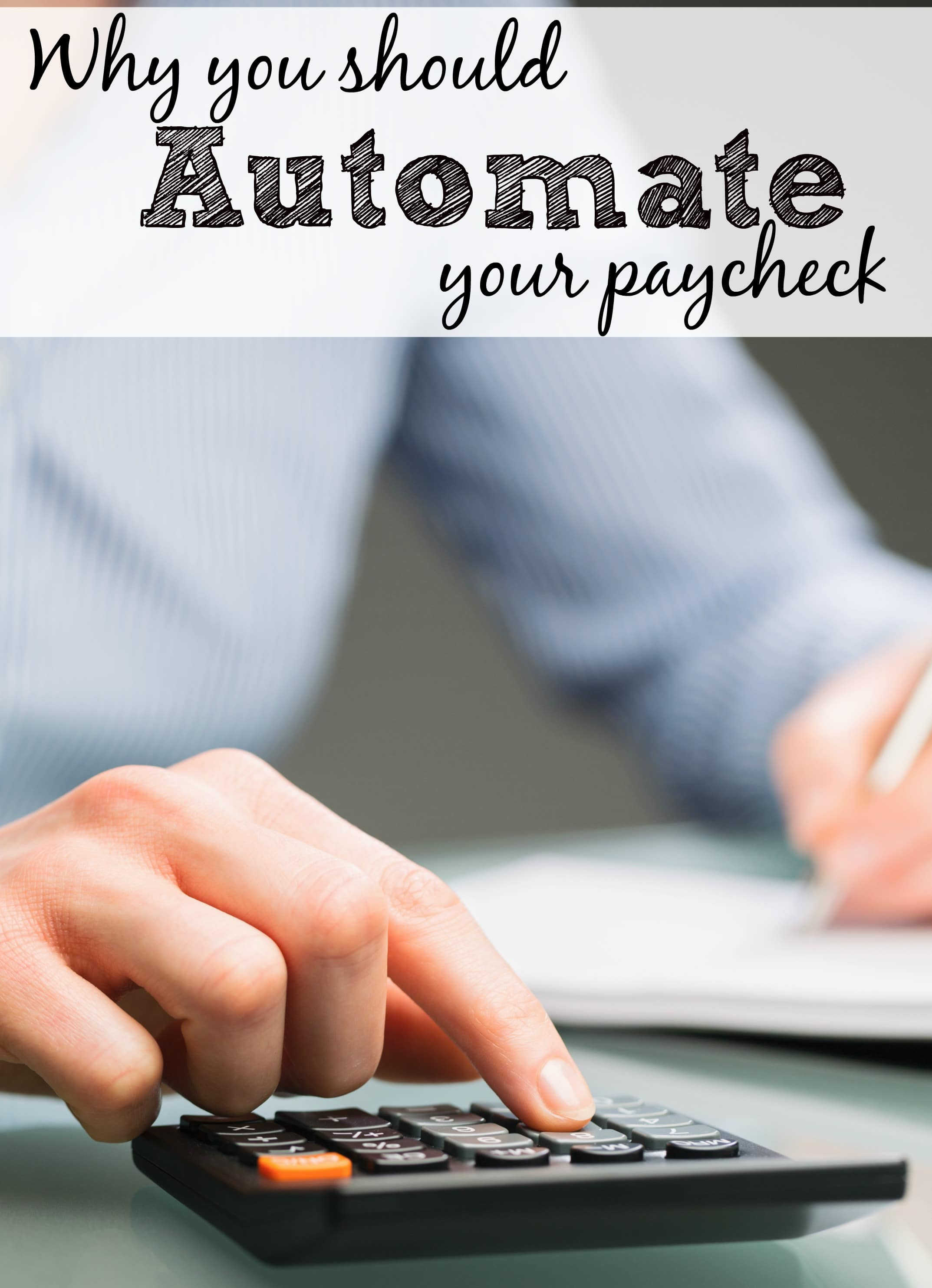 why you should automate your paycheck
