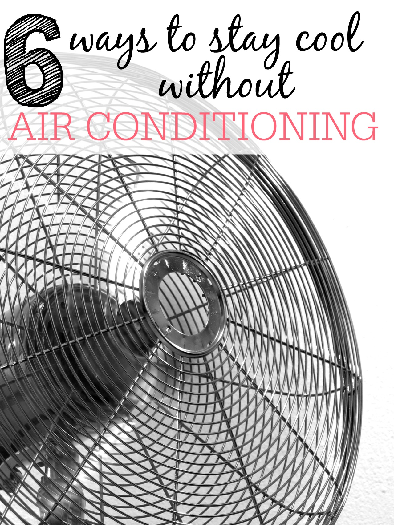 6 ways to stay cool without air conditioning