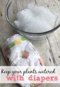 Keep Your Plants Watered With Diapers