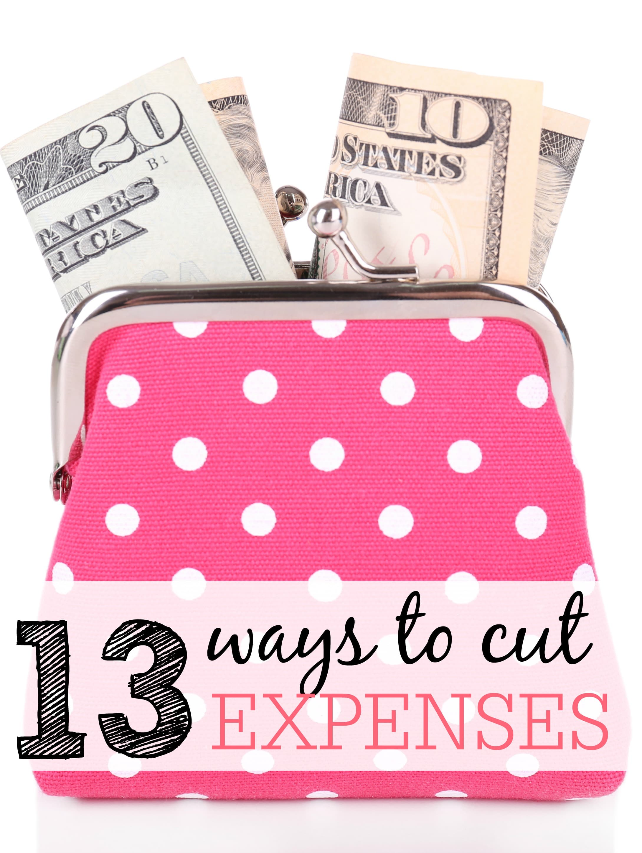 13 Ways To Cut Expenses