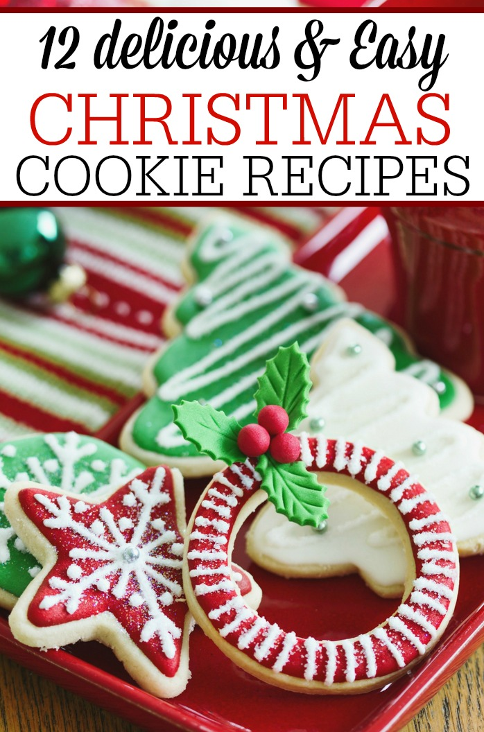 12 delicious and easy christmas cookie recipes - Easy Christmas Cookie Recipes