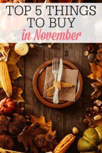 Top 5 Things To Buy In November
