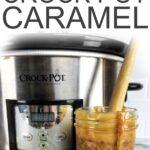 crock pot caramel