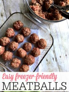 Easy Freezer Friendly Meatballs