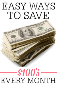 Easy Ways To Save Hundreds Every Month