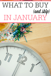 What To Buy (and Skip) in January