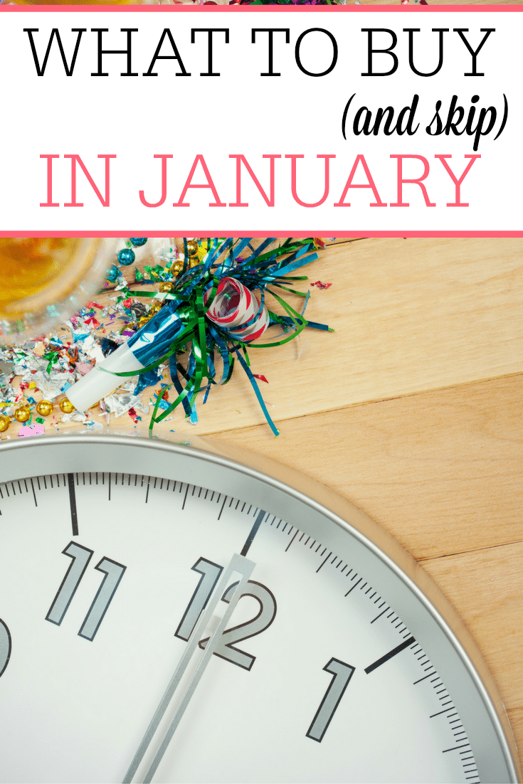what-to-buy-and-skip-in-january