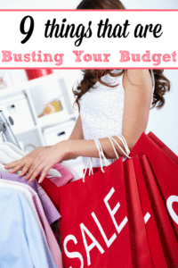 9 Things That Are Busting Your Budget