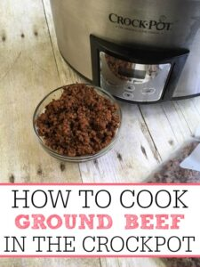 How To Cook Ground Beef In The Crockpot