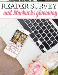 Reader Survey and Starbucks Giveaway