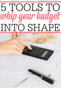 5 Tools To Whip Your Budget Into Shape