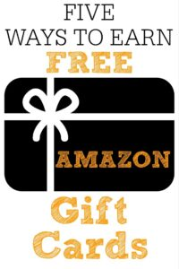 5 Ways To Earn Free Amazon Gift Cards