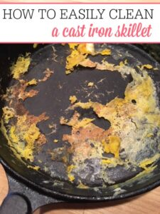 How To Easily Clean A Cast Iron Skillet