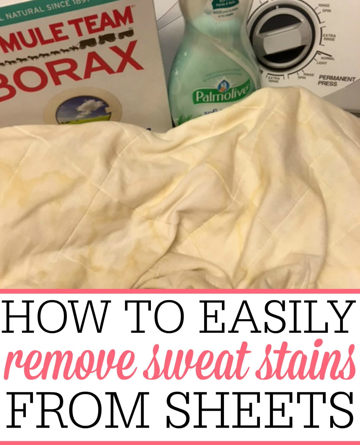 How to easily remove sweat stains from sheets blankets for Removing sweat stains from white shirts