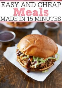Easy and Cheap Meals Made in 15 Minutes