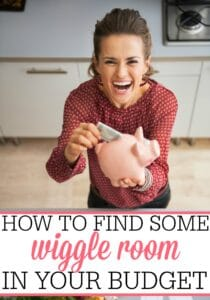 How To Find Some Wiggle Room In Your Budget