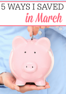 5 Ways I Save In March