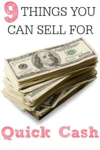 9 Things To Sell For Quick Cash