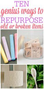Genius Ways To Repurpose Old or Broken Items