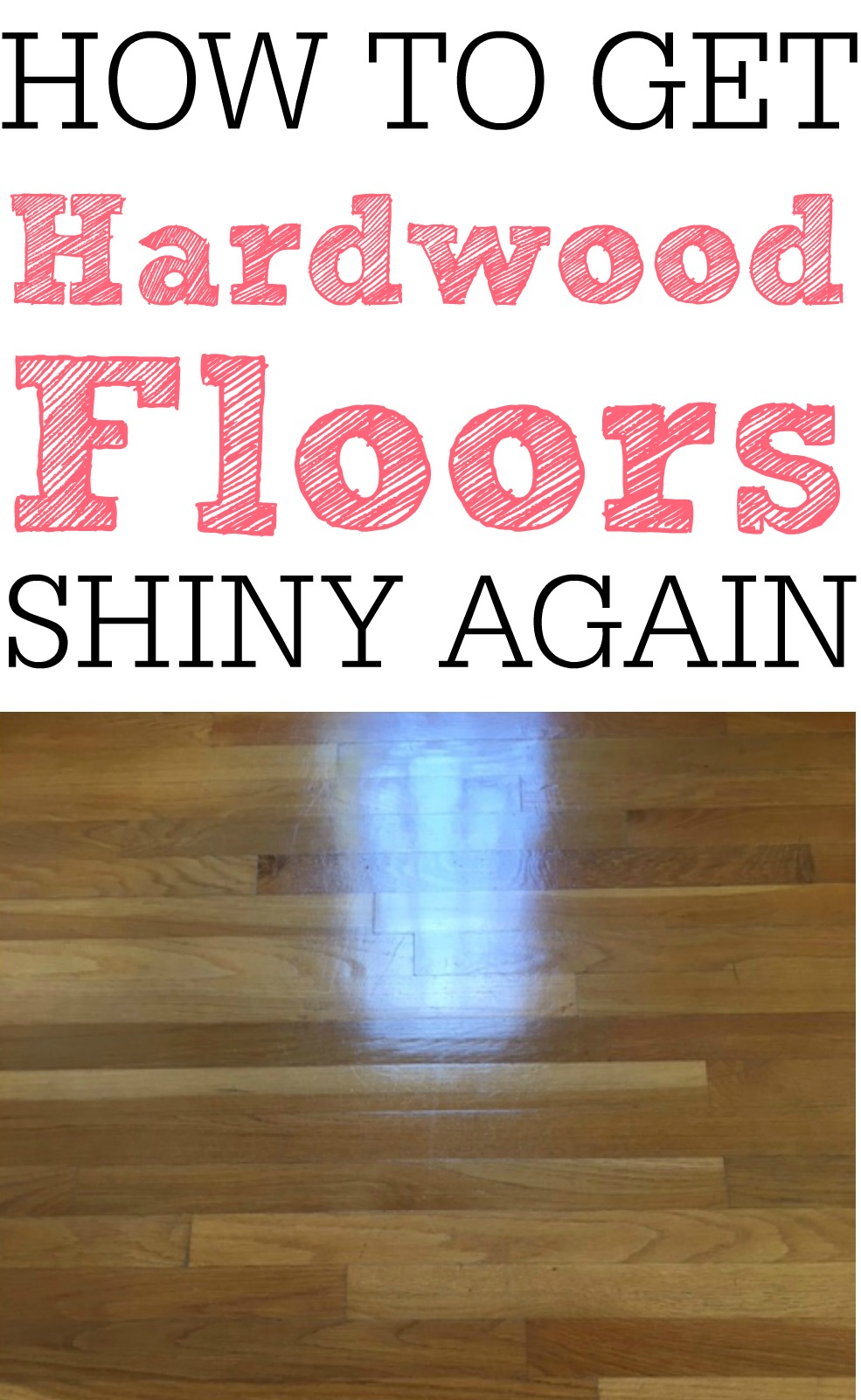 How to get your hardwood floors shiny again frugally blonde for Hardwood floors dull after cleaning
