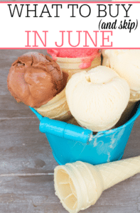 What To Buy (and skip) in June