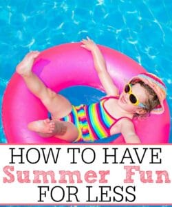 How To Have Summer Fun For Less