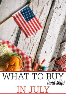 What To Buy (and skip) in July