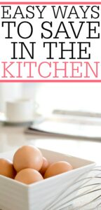 Easy Ways To Save In The Kitchen