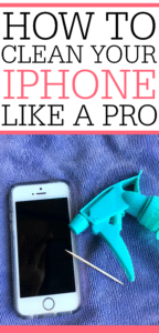 How To Clean Your IPhone Like A Pro