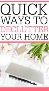 Quick Ways To Declutter