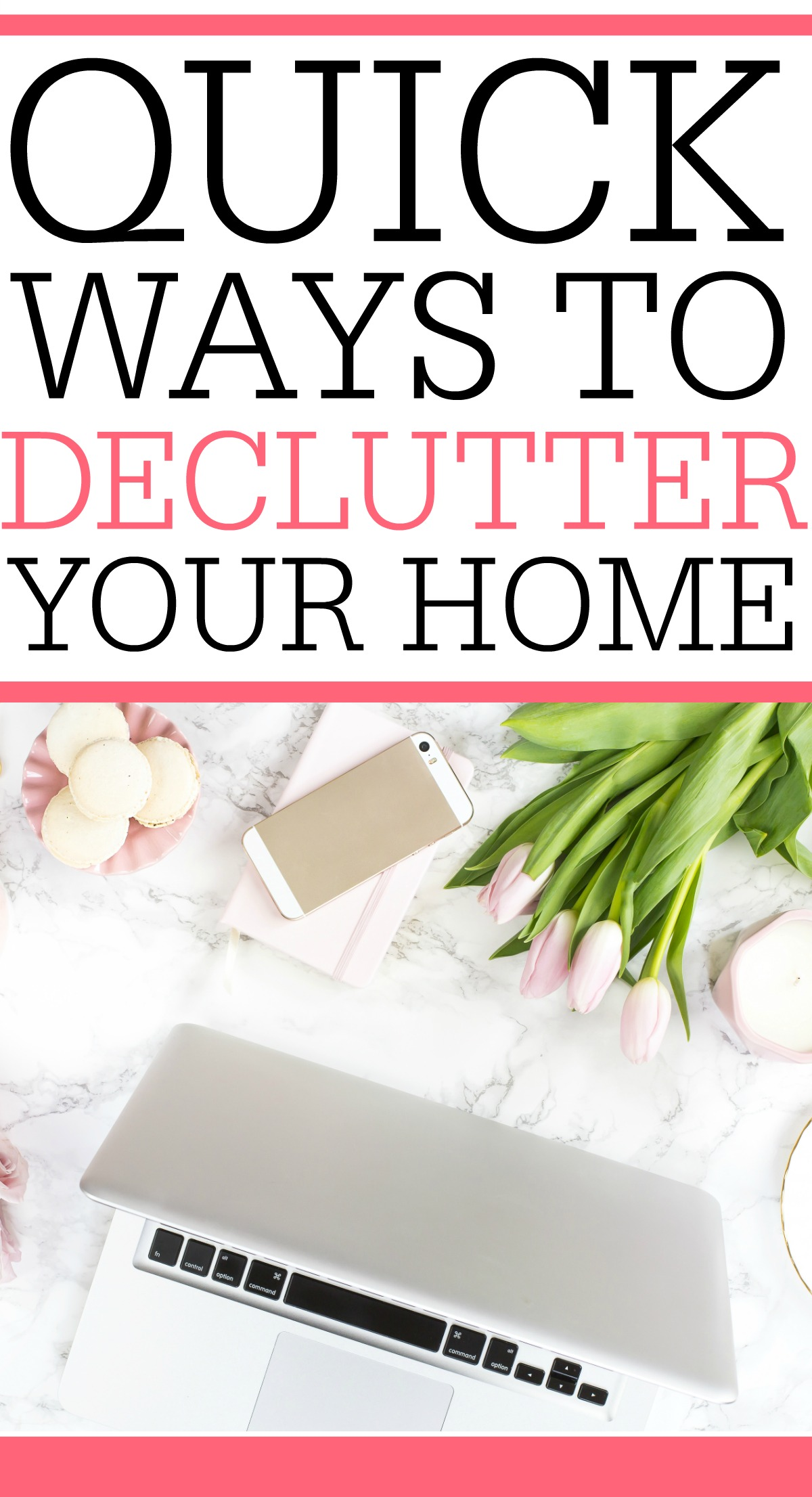 Quick Ways To Declutter Your Home